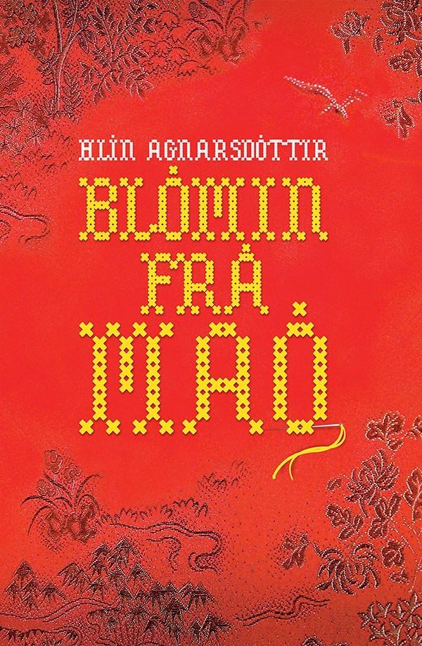Hlín Agnarsdóttir Blómin frá Maó