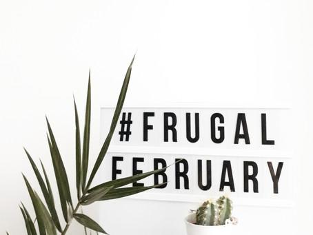 #Frugal February
