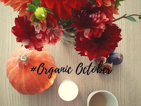 #OrganicOctober