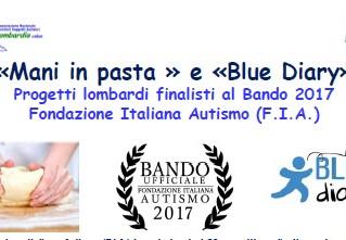 «Blue Diary» e «Mani in pasta » progetti lombardi finalisti al Bando F.I.A. 2017. Mercoledì' 29 marz