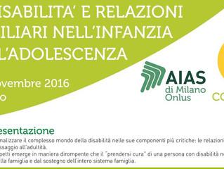 """Aias Milano organizza per il 19 e 20 novembre il convegno """"DISABILITÀ E RELAZIONI FAMILIARI NELL'INF"""