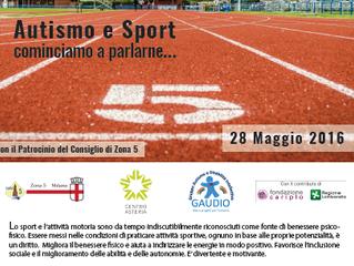 28 maggio 2016 - Autismo e sport, cominciamo a parlarne...