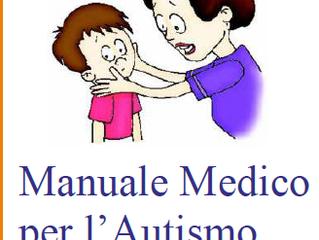 Manuale medico per l'autismo. Una utile pubblicazione disponibile nel nostro sito