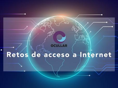 Retos de acceso a internet en los hogares y oficinas.