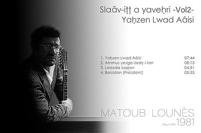 matoub lounès 1981 - Yahzen Lwad Aâisi