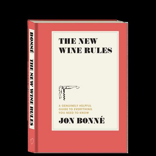 The New Wine Rules  - by Jon Bonné