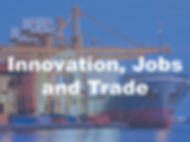 Innovation Jobs and Trade.jpg