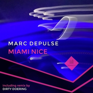 Marc Depulse Miami Nice (Dirty Doering Remix) Transpecta
