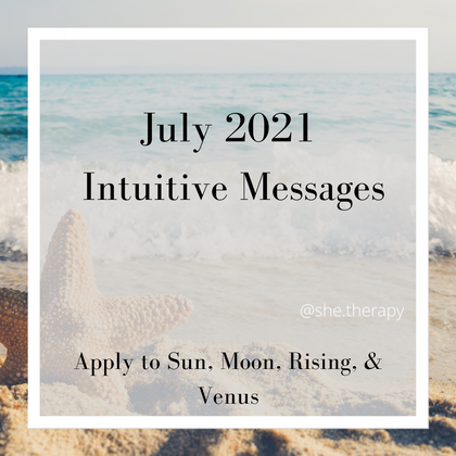 July 2021 Intuitive Messages