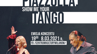 """""""Piazzolla. Show Me Your Tango"""""""