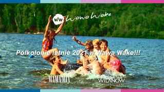 Ruszają zapisy na półkolonie letnie w Wawa Wake!