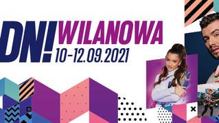 Zapraszamy na Dni Wilanowa 2021!