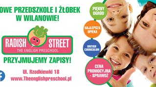 RADISH STREET. Brytyjskie Przedszkole The English Preschool & Nursery