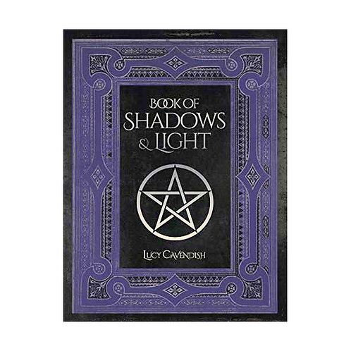Book of Shadows and Light Journal bu Lucy Cavendish