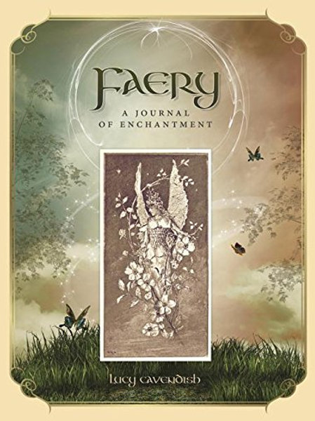 Faery; a Journal of Enchantment by Lucy Cavendish