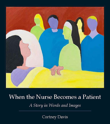 When the Nurse Becomes a Patient front cover.jpg