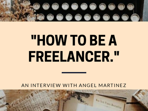 """How to Be a Freelancer"": An Interview with Angel Martinez."