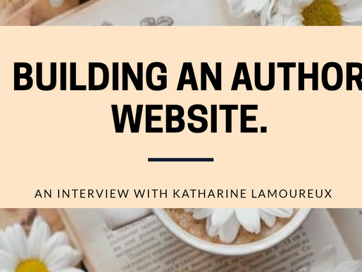 """Building an Author Website"": An Interview with Katharine Lamoureux."