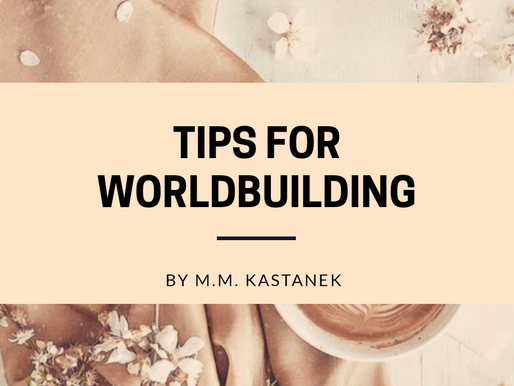 Tips for World-Building: A Concrete Introduction by M. M. Kastanek