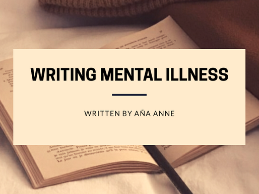 Aña Anne Discusses Writing Mental Illness.