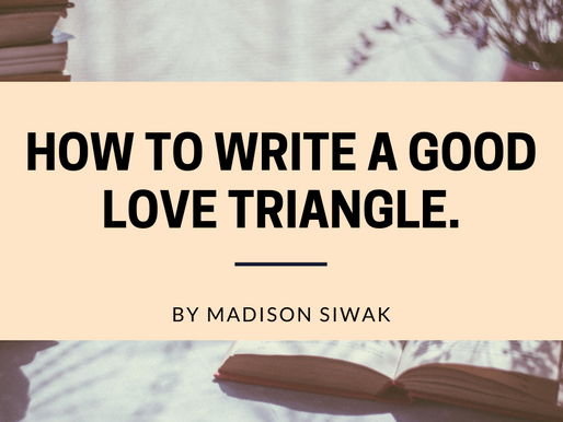 How to Write a Good Love Triangle.