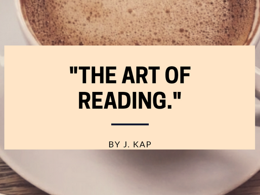 The Art of Reading: An Article by J. Kap.