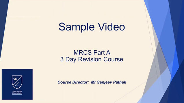 MRCS Part A Revision Course