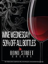 Wine Wednesday Drink Special - Half off all bottles of wine