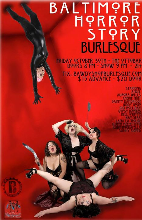 The ghouls of Bawdy Shop Burlesque return to Ottobar for a night of gore-geous, tantalizing, titilla