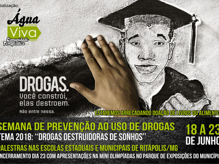 """Água Viva realiza """"Semana de Prevenção ao uso de Drogas"""""""