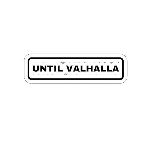 Until Valhalla Stickers