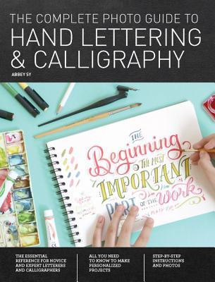 Book Review: The Complete Photo Guide to Hand Lettering and Calligraphy
