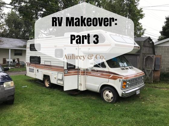 RV Makeover: Part 3