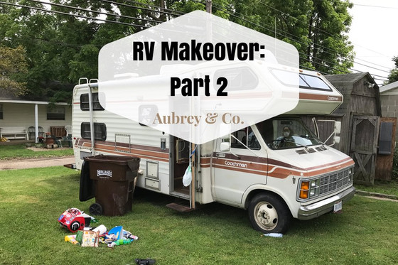 RV Makeover: Part 2