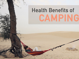 Why camping is healthy?