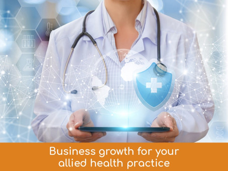 Allied Health Business Growth: 4 rules your practice should be following…