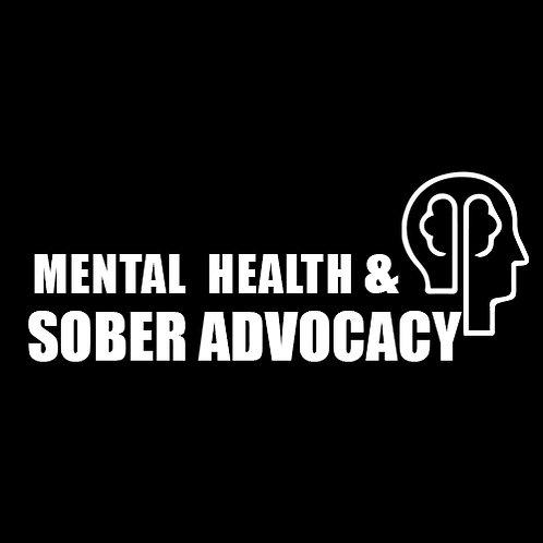 Mental Health & Sober Advocacy