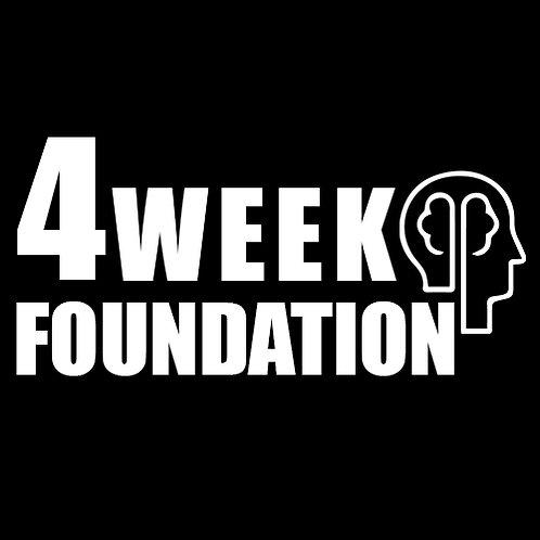 4 Week Foundation