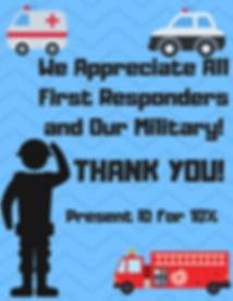 We Appreciate all First Respondersand ou
