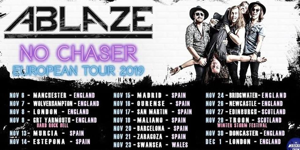 Ablaze - No Chaser Tour