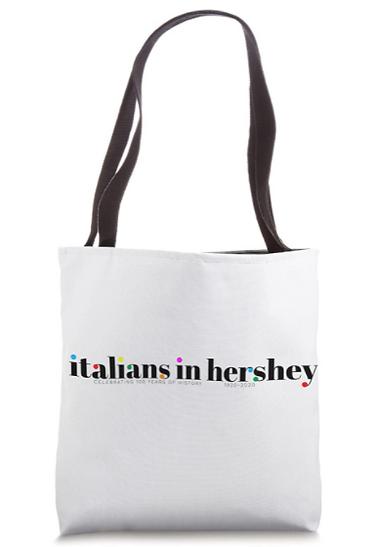 Italians in Hershey Tote Bag.png