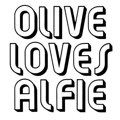 Olive Loves Alfie and Bless