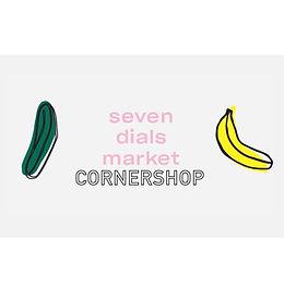 Seven Dials Market Cornershop