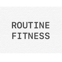 Routine Fitness