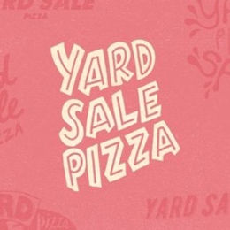 Yard Sale Pizza
