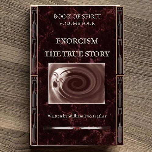 Book of Spirit Volume 4: Exorcism