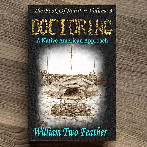 Book of Spirit Volume 3: Doctoring