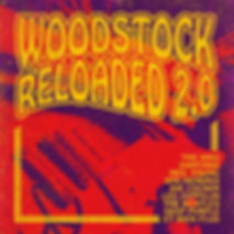 Woodstock reloaded 2.0 poster.jpg