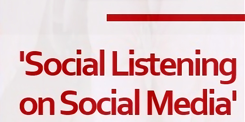 WEBINAR - Social Listening ~ how to connect with your audience on Social Media during difficult times.