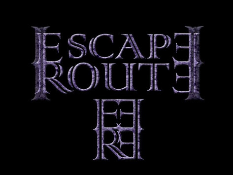 'Escape Route' is here